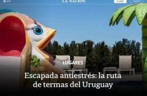 Portada de La Nación escapada a las termas uruguayas